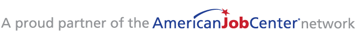 Proud Partner of American Job Center Network